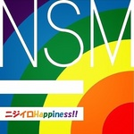 ニジイロHappiness!!(NSM=)